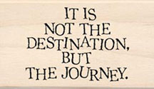 Inkadinkado� Wood Mounted Rubber Stamp -  It's Not The Destination